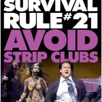 zombieland rule 21 avoid stripclubs 150x150 Zombieland Rule #8   Get A KickAss Partner